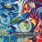 Todos Somos Um de Chimarruts