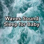 Waves Sound Sleep for Baby von Meditation (1)
