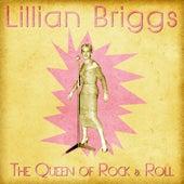 The Queen of Rock & Roll (Remastered) von Lillian Briggs