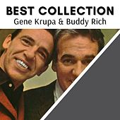 Best Collection Gene Krupa & Buddy Rich von Gene Krupa