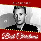 Best Christmas - Bing Crosby by Bing Crosby