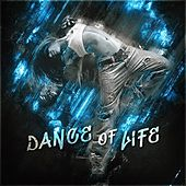 Dance of Life by Various Artists