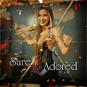 Sure and Adored de Various Artists