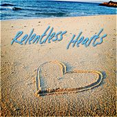 Relentless Hearts by Various Artists