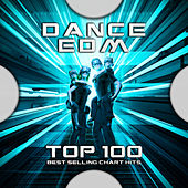 Dance EDM Top 100 Best Selling Chart Hits by Psytrance