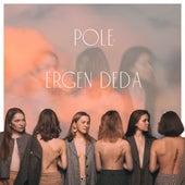 Ergen Deda by Pole