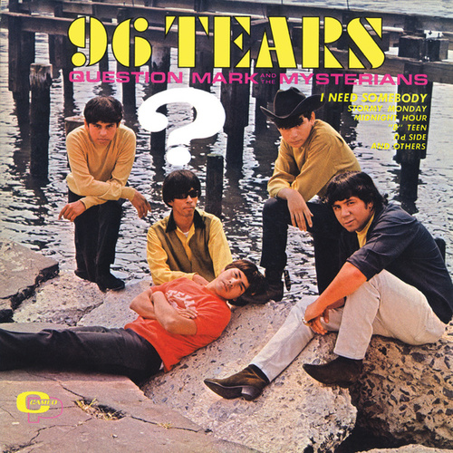 96 Tears by ? & the Mysterians