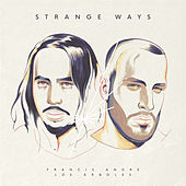 Strange Ways by Francis André