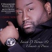 I Dare You by Isaiah D. Thomas