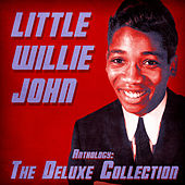 Anthology: The Deluxe Collection (Remastered) von Little Willie John