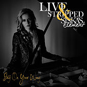 Stay On Your Way (Live & Stripped) von SISKA'S Element