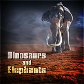 Dinosaurs and Elephants de Various Artists
