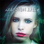 Anarchist Alice de Various Artists