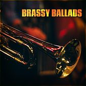 Brassy Ballads by Various Artists