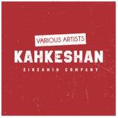 Kahkeshan von Various Artists