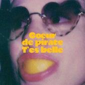 T'es Belle de Coeur de Pirate