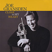 Close to My Heart de Joe Gransden