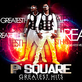 Greatest Hits by P-Square