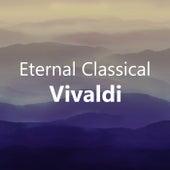Eternal Classical: Vivaldi de Antonio Vivaldi