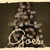 Boofo Goes Where Santa Goes de Patti Page, Gracie Fields, Steve Lawrence