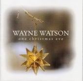 One christmas eve by Wayne Watson