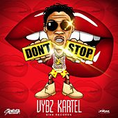 Don't Stop by VYBZ Kartel