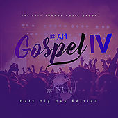 #Iam Gospel, Vol. 4 (Holy Hip Hop Edition) by Various Artists