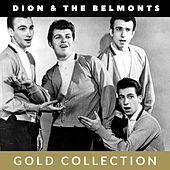 Dion & The Belmonts - Gold Collection von Dion