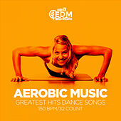 Aerobic Music Greatest Hits Dance Songs: 60 Minutes Mixed for Fitness & Workout 150 bpm/32 Count de Hard EDM Workout