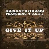 Give It Up (feat. T.O.N.E-z) - Single by Gangstagrass