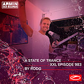 ASOT 983 - A State Of Trance Episode 983 (+XXL Guest Mix: Rodg) by Armin Van Buuren