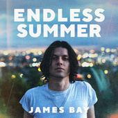 Endless Summer von James Bay