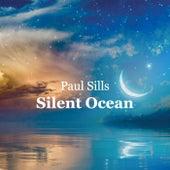 Silent Ocean von Paul Sills