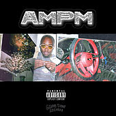 AMPM by Rob $Tone