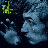 A Short Album About Love (2020 Reissue) by The Divine Comedy