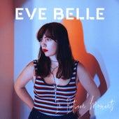 In Between Moments von Eve Belle
