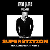 Superstition by Brent Harris
