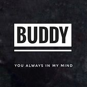 You Always in my Mind de Buddy