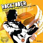 Rocktober (The Best South African Rock Hits of All Time), Vol. 2 by Various Artists