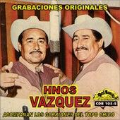 Grabaciones Originales de Hermanos Vazquez