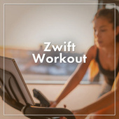 Zwift Workout by Various Artists