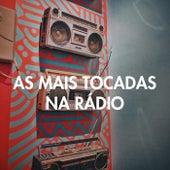 As Mais Tocadas Na Rádio de Various Artists