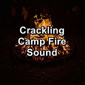 Crackling Camp Fire Sound by Spa Relax Music