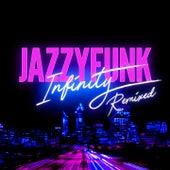 Infinity (Remixed) de JazzyFunk