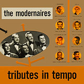 Tributes in Tempo de The Modernaires