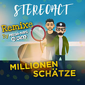 Millionen Schätze (Remixe) von Stereoact