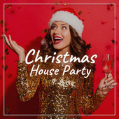 Christmas House Party de Various Artists