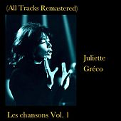 Les chansons Vol. 1 (All Tracks Remastered) by Juliette Greco