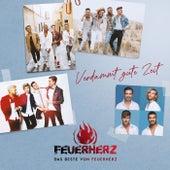 VERDAMMT GUTE ZEIT - Das Beste von Feuerherz by Feuerherz