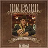 Heartache Medication (Deluxe Version) by Jon Pardi